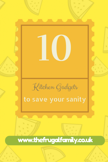 10 Kitchen Gadgets to save your sanity…