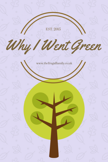Why I Went 'Green'…